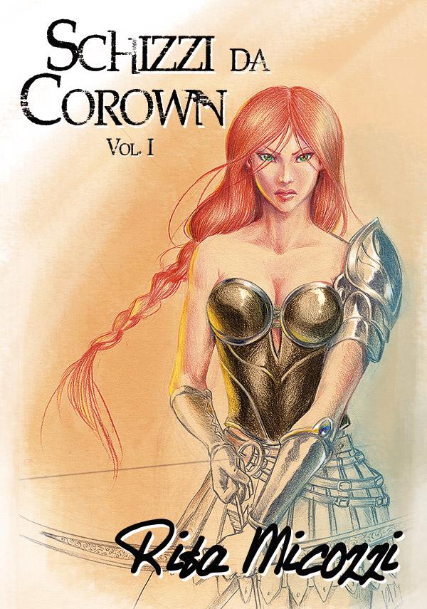 Schizzi da Corown - vol I