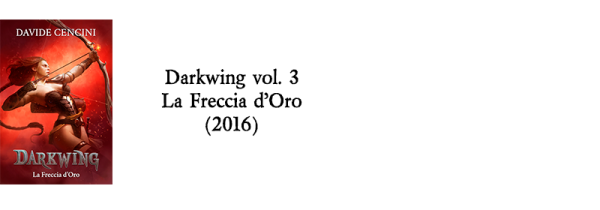Darkwing vol. 3 La Freccia d'Oro (2016)