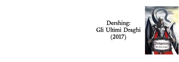 Dershing: Gli Ultimi Draghi (2017)